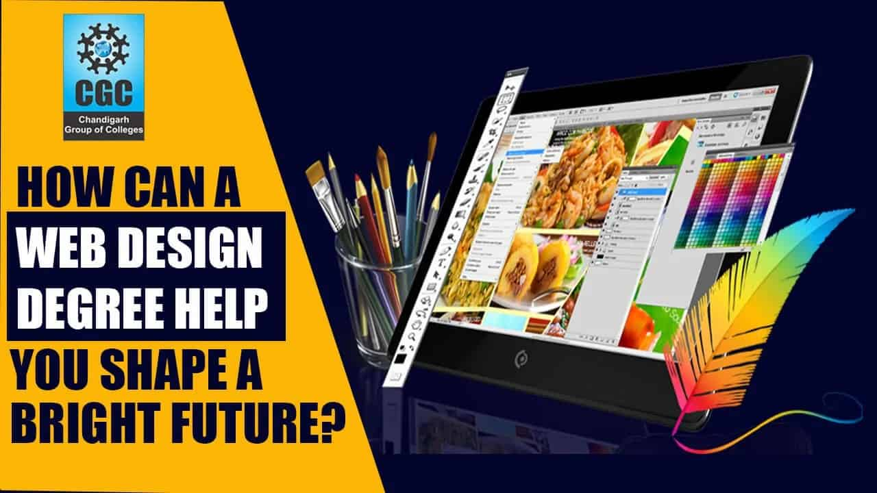 How Can a Web Designing Degree help you shape a bright future?