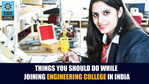 Things you should do while Joining Engineering College in India